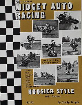 Auto Midget Racing on 1981 Season Midget Auto Racing Pictorial   Hoosier Style